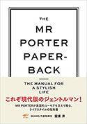 『TheMrPorterPaperback:TheManualforaStylishLife』