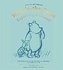 『クマのプーさん原作と原画の世界A.A.ミルンのお話とE.H.シェパードの絵』