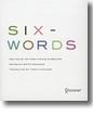 『SIX-WORDS たった6語の物語』